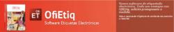 Nuevo software de etiquetado electrónico. Todo son ventajas con OfiEtiq, solicite presupuesto a medida