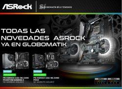 todaas las novedades de ASRock en Globomatik