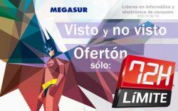 Ofertón límite 72h en Megasur