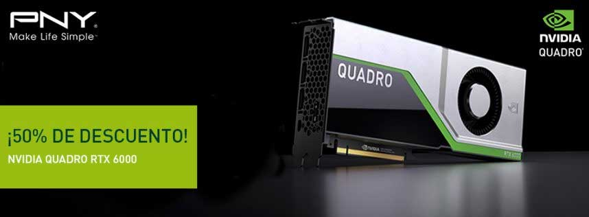 50% de descuento en tu NVIDIA QUADRO RTX 6000
