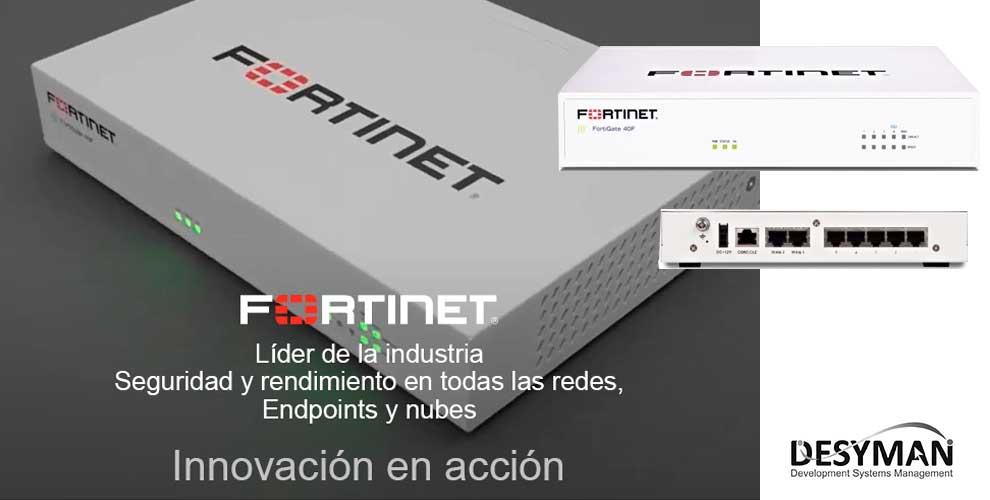 Ya tienes disponible Fortinet en Desyman